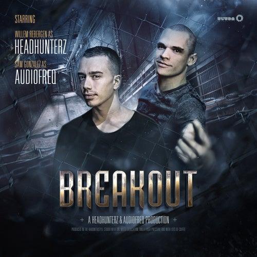 Breakout von Headhunterz