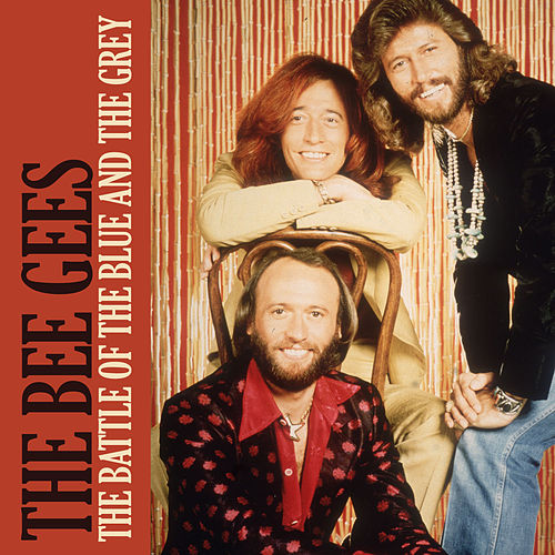 The Battle Of The Blue And The Grey Von Bee Gees Napster
