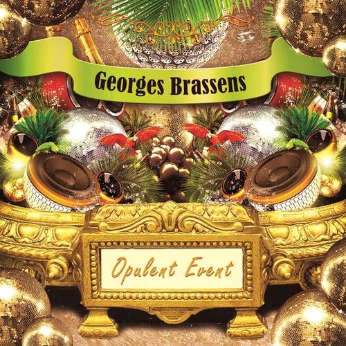 Opulent Event de Georges Brassens