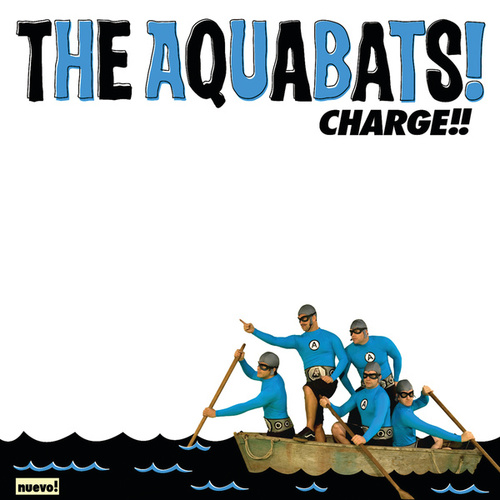 Charge!! von The Aquabats