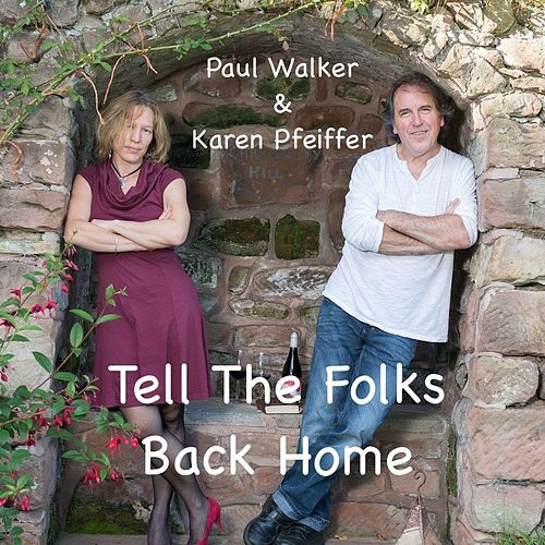 Tell the Folks Back Home by Paul Walker
