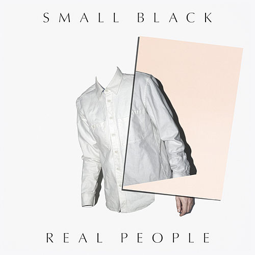 Real People de Small Black