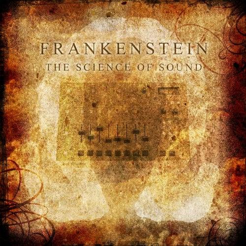 The Science Of Sound von Frankenstein