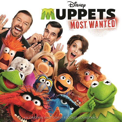 Muppets Most Wanted (Original Motion Picture Soundtrack) by Various Artists