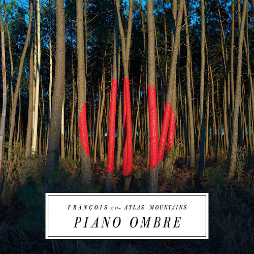 Piano Ombre de Francois And The Atlas Mountains