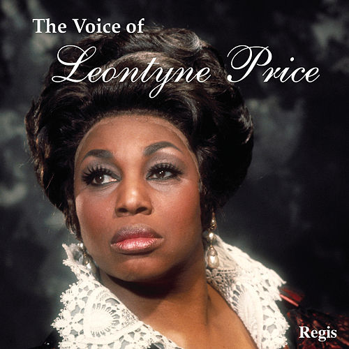 The Voice of Leontyne Price by Leontyne Price