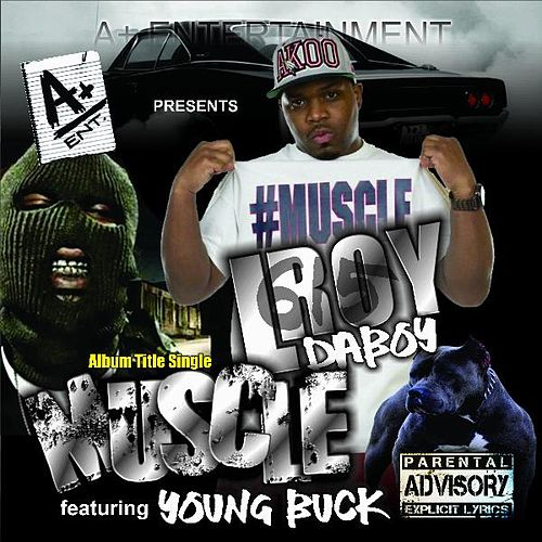 Muscle (feat. Young Buck) de L Roy da Boy