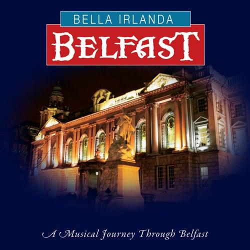 Bella Irlanda - Belfast by Various Artists