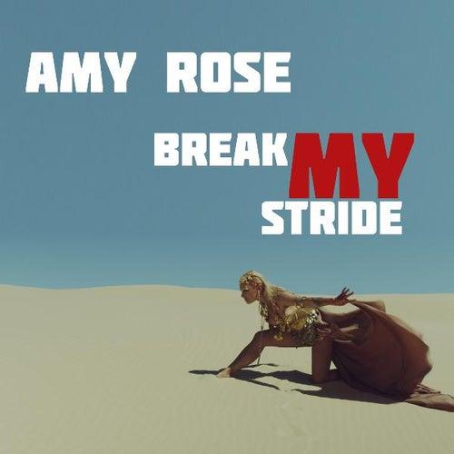 Break My Stride de Amy Rose