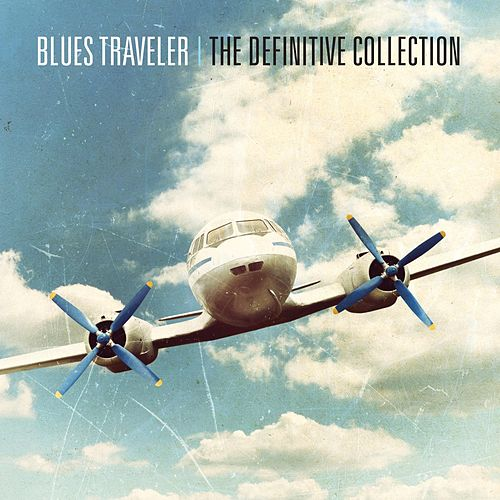 The Definitive Collection by Blues Traveler