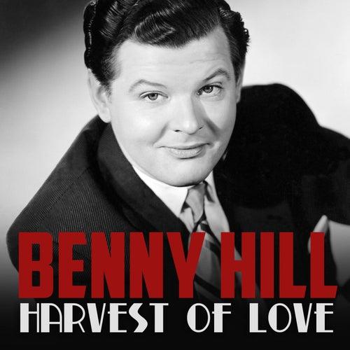 Harvest of Love de Benny Hill