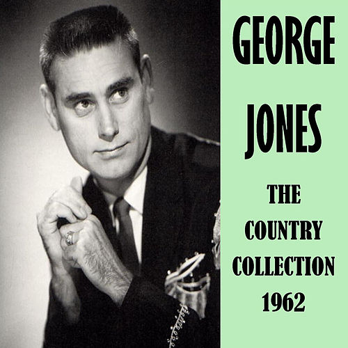 The Country Collection 1962 by George Jones