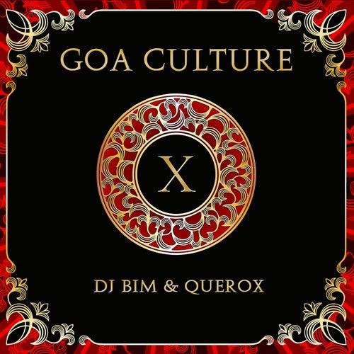 Goa Culture ,Vol.10 (Compiled by DJ Bim & Querox) de Various Artists