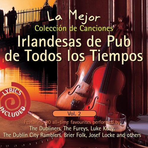 La Mejor Colección de CancionesIrlandesas de Pub de Todos los Tiempos, Vol. 2 by Various Artists