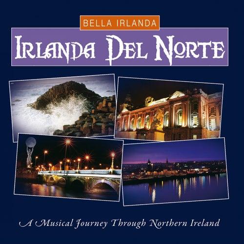 Bella Irlanda - Irlanda del Norte by Various Artists