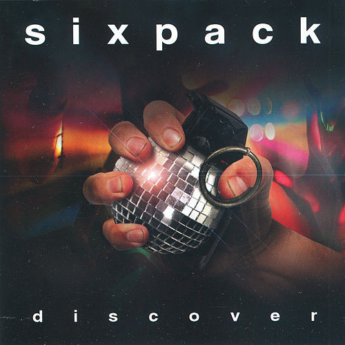 Discover von Six Pack
