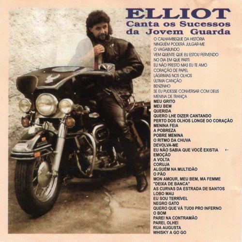 Elliot Canta os Sucessos da Jovem Guarda by Elliot