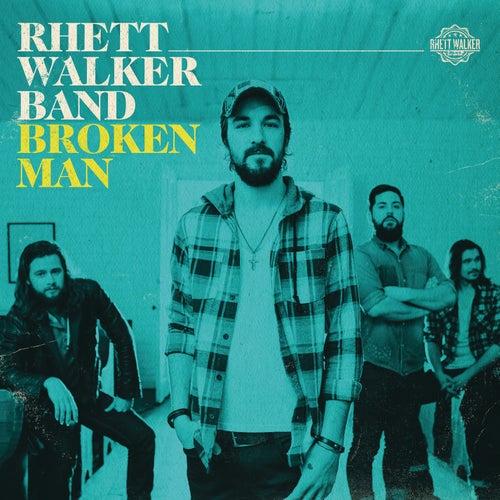 Broken Man by Rhett Walker