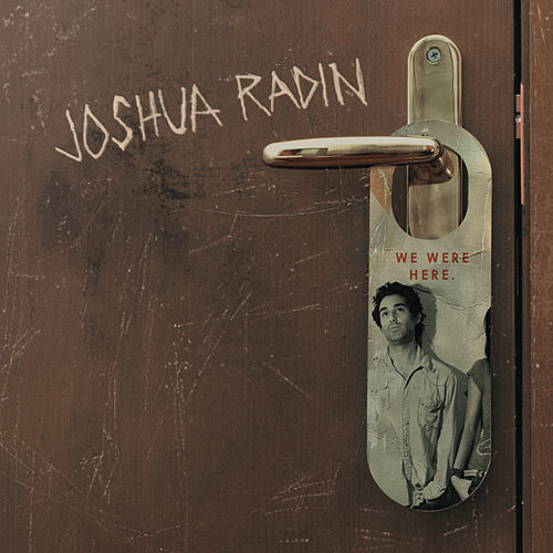 We Were Here de Joshua Radin