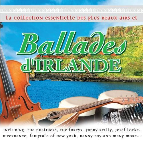 La Collection Essentielle des Plus Beaux Airs et Ballades d'Irlande by Various Artists