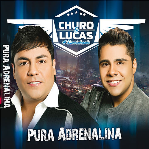 Pura Adrenalina de Churo Diaz