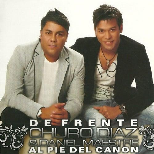 De Frente, Al Pie del Cañon von Churo Diaz & Daniel Maestre