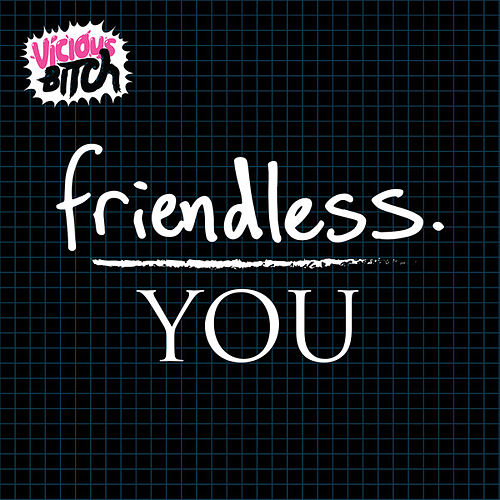 You by Friendless