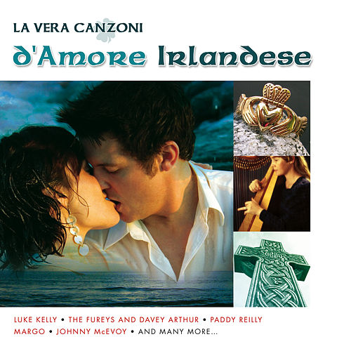 La Vera Canzoni d'Amore Irlandese by Various Artists