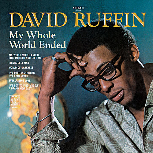 My Whole World Ended von David Ruffin