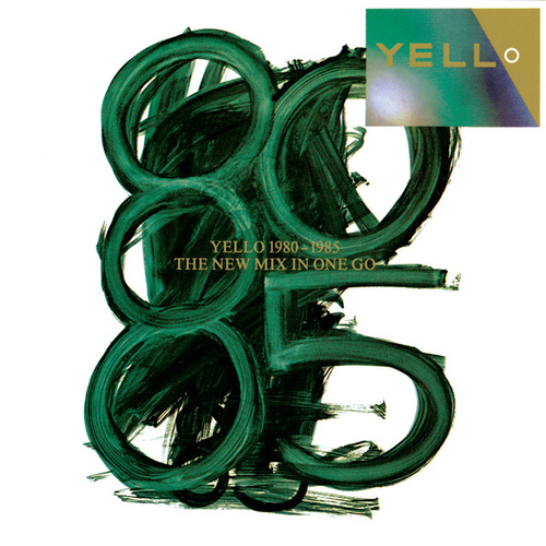 Yello 1980 - 1985 The New Mix In One Go von Yello