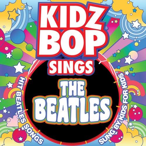 KIDZ BOP Sings The Beatles di KIDZ BOP Kids