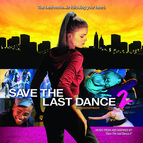 Save The Last Dance 2 Soundtrack by Various Artists