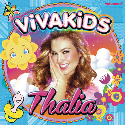 Viva Kids, Vol. 1 by Thalía