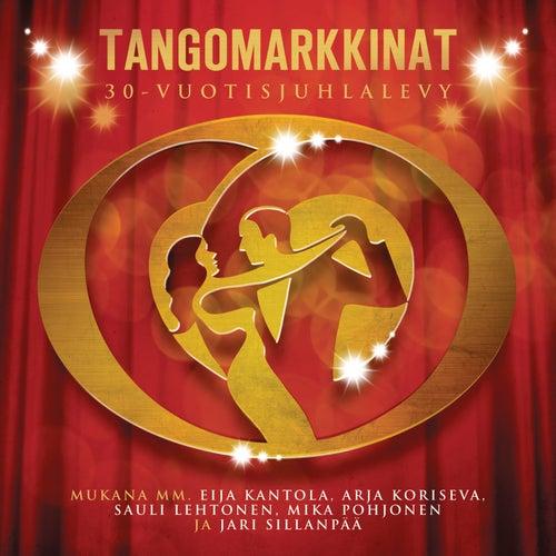 Tangomarkkinat 30-vuotisjuhlalevy by Various Artists