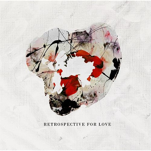 Retrospective for Love EP by Retrospective for Love