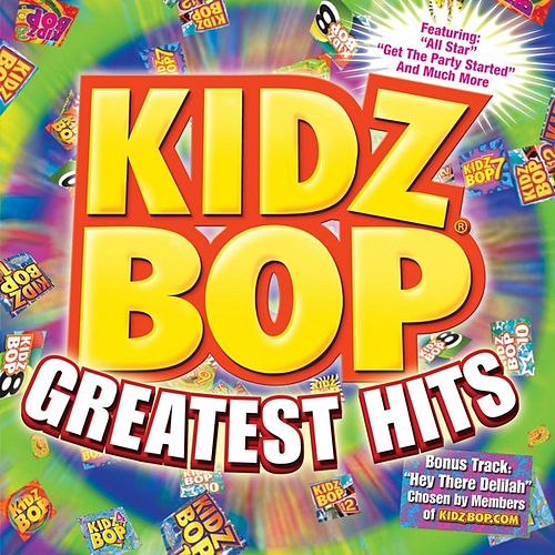 Kidz Bop Greatest Hits di KIDZ BOP Kids