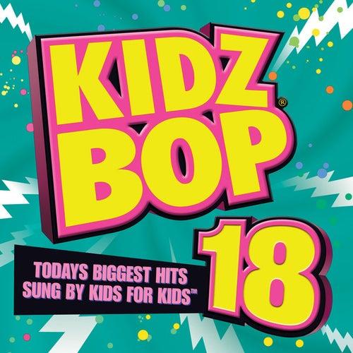 Kidz Bop 18 di KIDZ BOP Kids