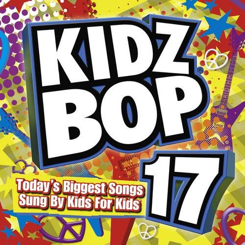Kidz Bop 17 by Various Artists