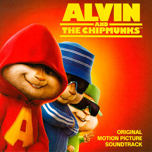 Alvin And The Chipmunks - Original Motion Picture Soundtrack de Alvin and the Chipmunks