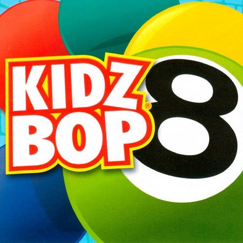 Kidz Bop 8 di KIDZ BOP Kids