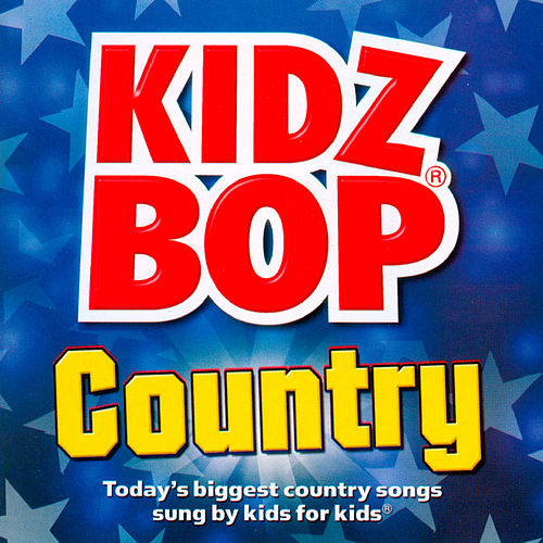 Kidz Bop Country de KIDZ BOP Kids