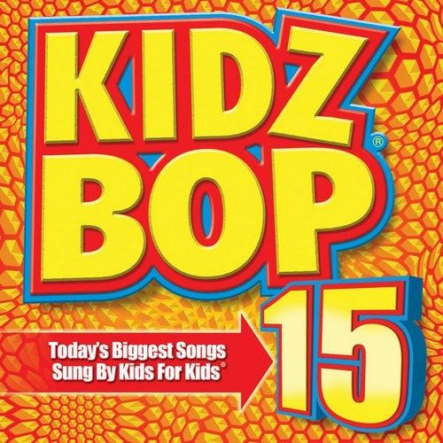 Kidz Bop 15 di KIDZ BOP Kids
