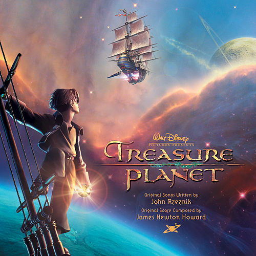 Treasure Planet [Original Score] by James Newton Howard