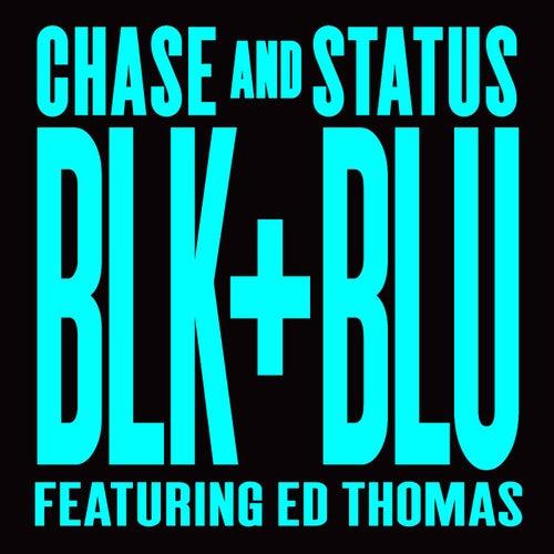 Blk & Blu di Chase & Status