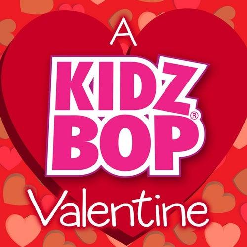 A Kidz Bop Valentine di KIDZ BOP Kids