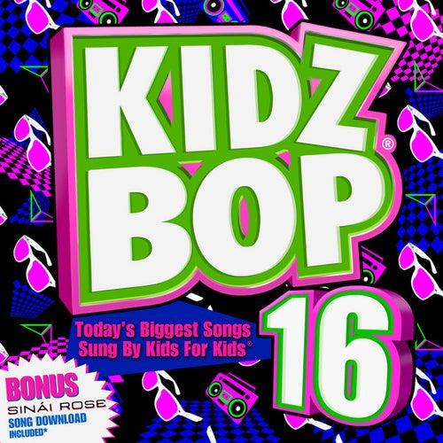 Kidz Bop 16 by KIDZ BOP Kids