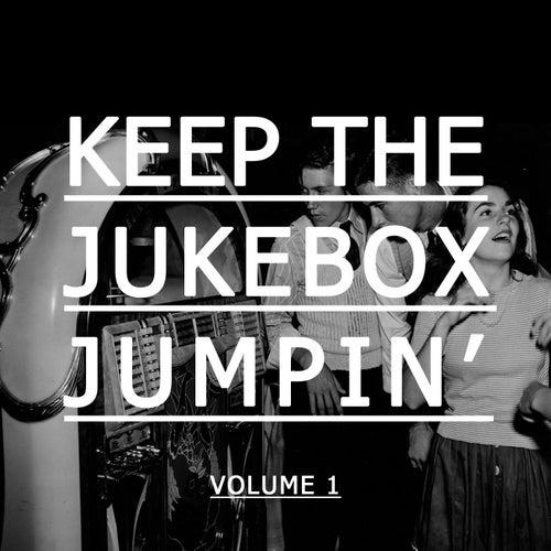 Keep the Jukebox Jumpin', Vol. 1 von Various Artists