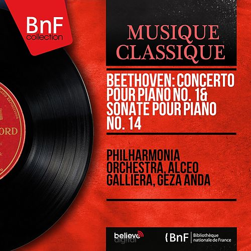 Beethoven: Concerto pour piano No. 1 & Sonate pour piano No. 14 (Mono Version) by Various Artists