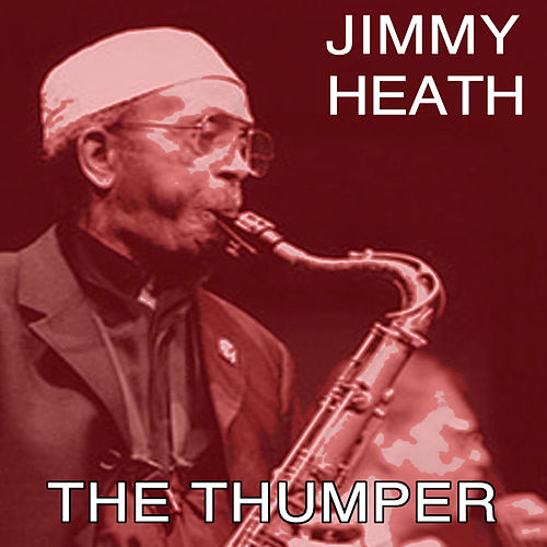 The Thumper von Jimmy Heath