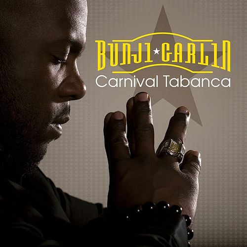 Carnival Tabanca de Bunji Garlin